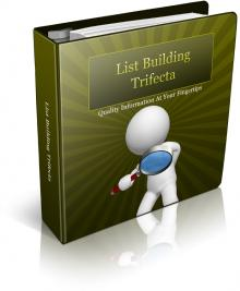 List Building Trifecta 101