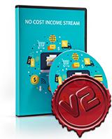 No Cost Income Stream V2