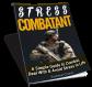 Stress Combatant