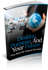 Destiny Purpose And Your Future