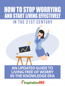 How  To Stop Worrying And Start Living Effectively