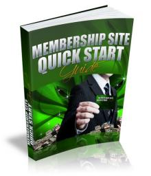 Membership Site Quick Start