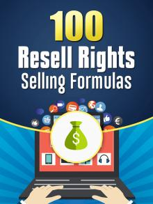 100 Resell Rights Selling Formula