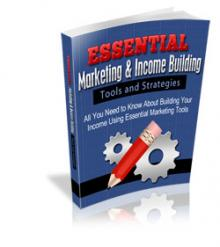 Essential Marketing And Income Building