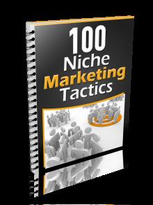 100 Niche Marketing Tactic