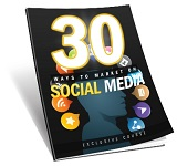 30 Ways To Market On Social Media