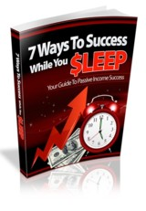 7 Ways To Success While You Sleep