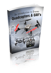 An Introduction To Drones Quadcopters And UAVs